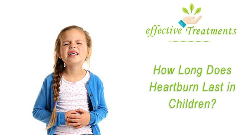 How long does heartburn last in children