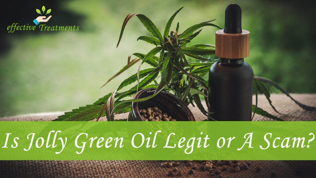 Is jolly green oil CBD legit or a scam