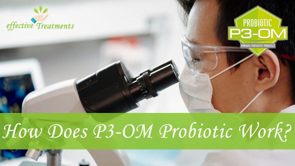 How does p3om probiotics work?