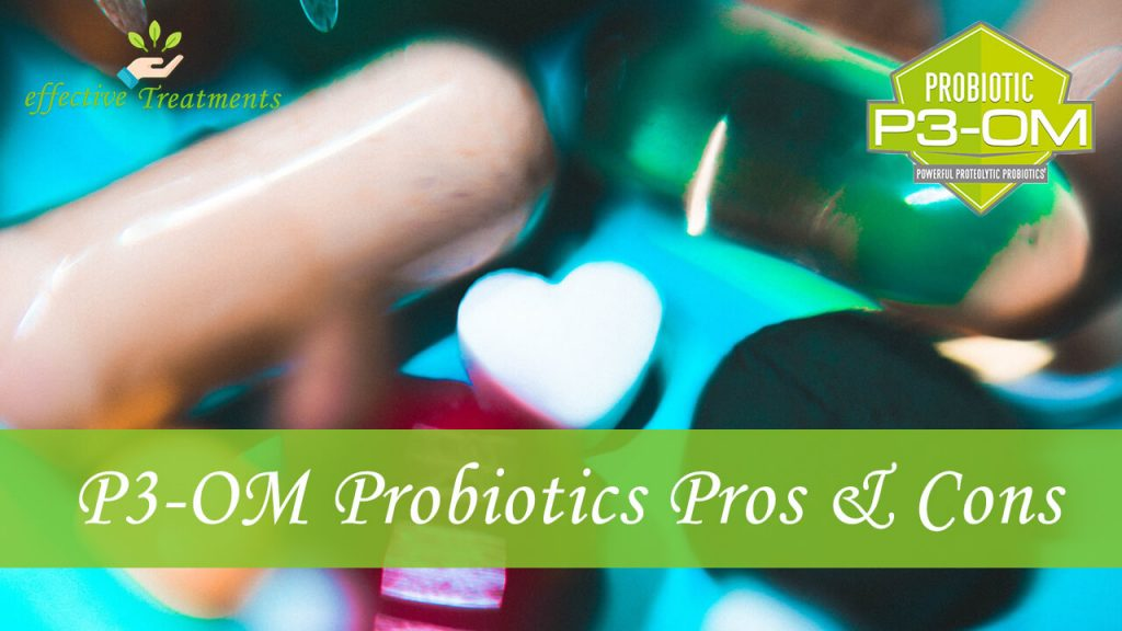 P3-OM probiotic pros and cons
