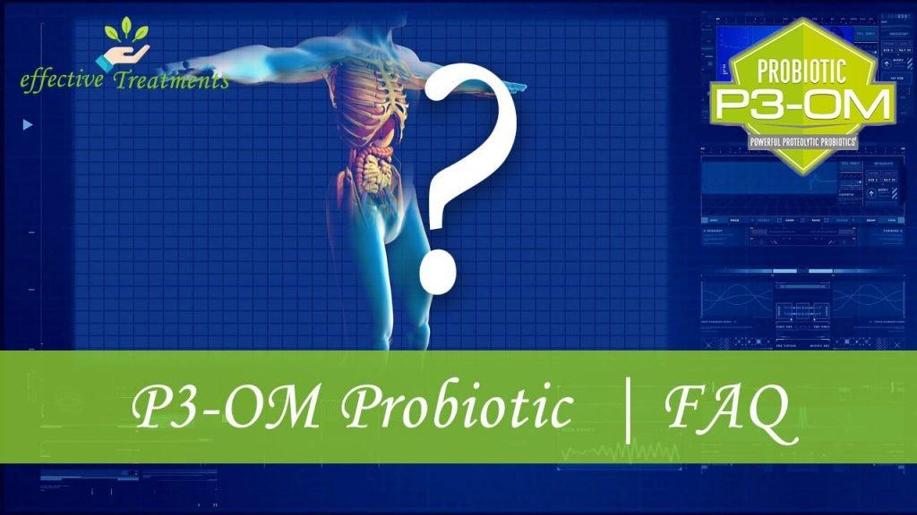 P3OM Probiotic FAQ