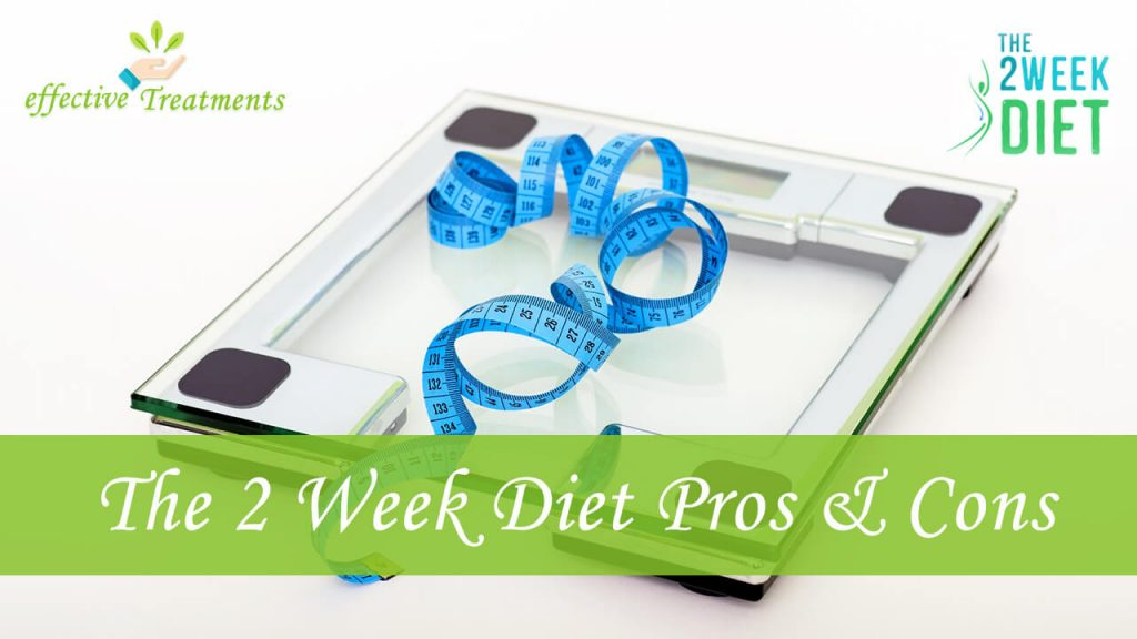 The 2 week diet pros and cons