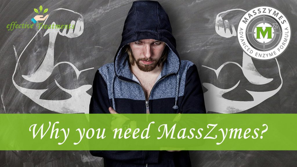why you need masszymes