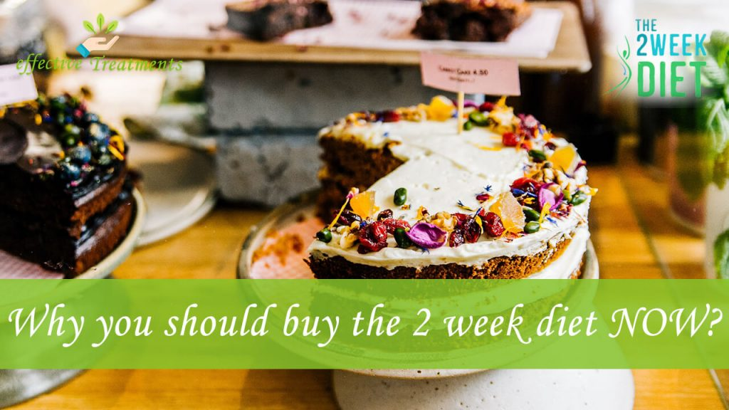 Why you should buy the 2 week diet today?