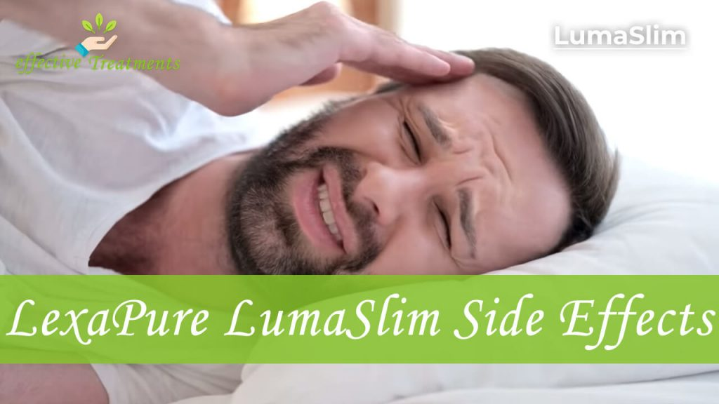 Lexapure Lumaslim side effects