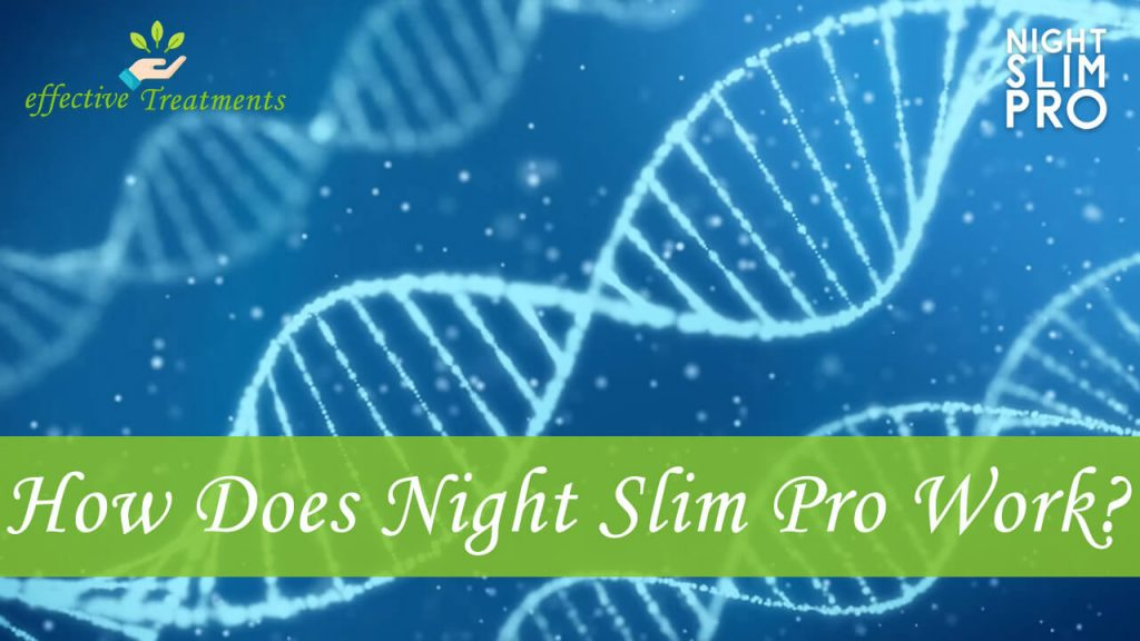 How does Night Slim Pro work?
