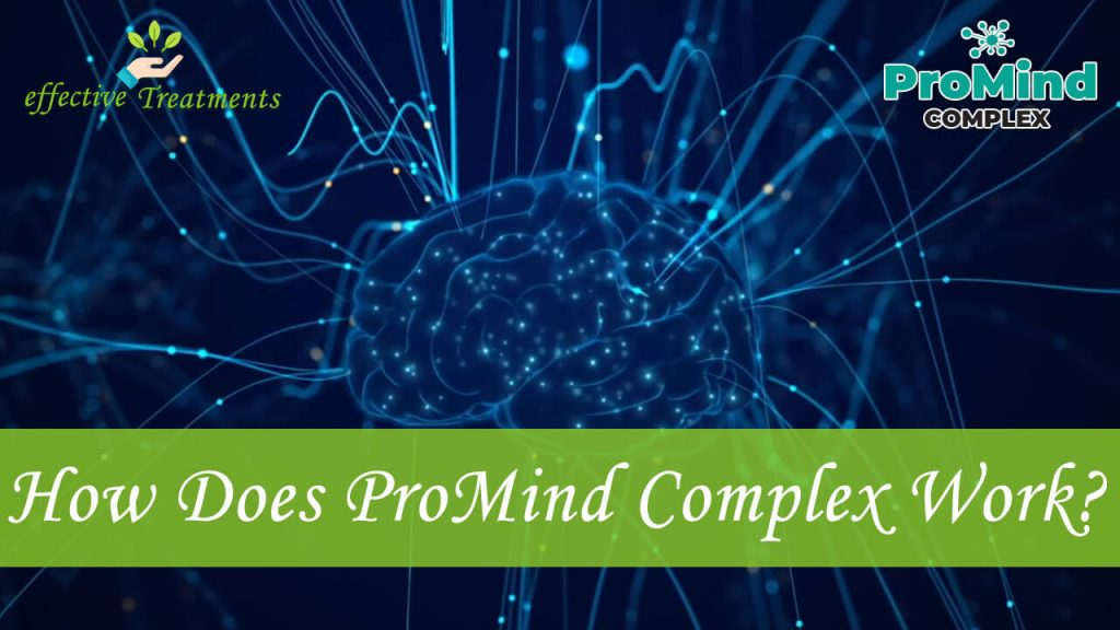 How Does Promind Complex Work?