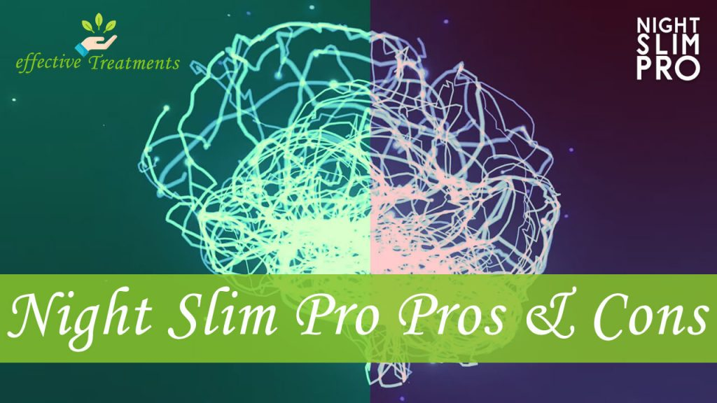 The Night Slim Pro pros and cons