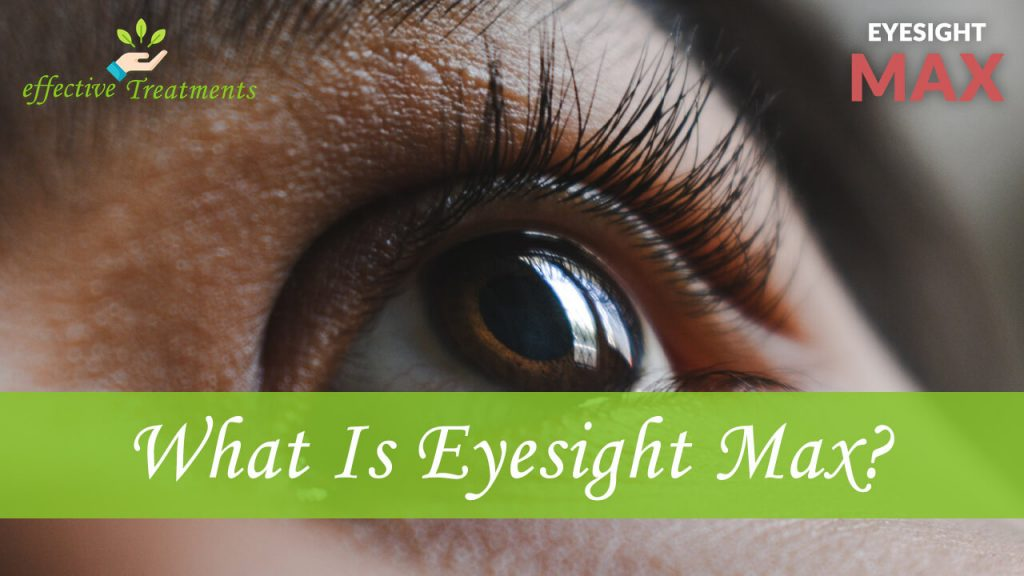 What is Eyesight Max?