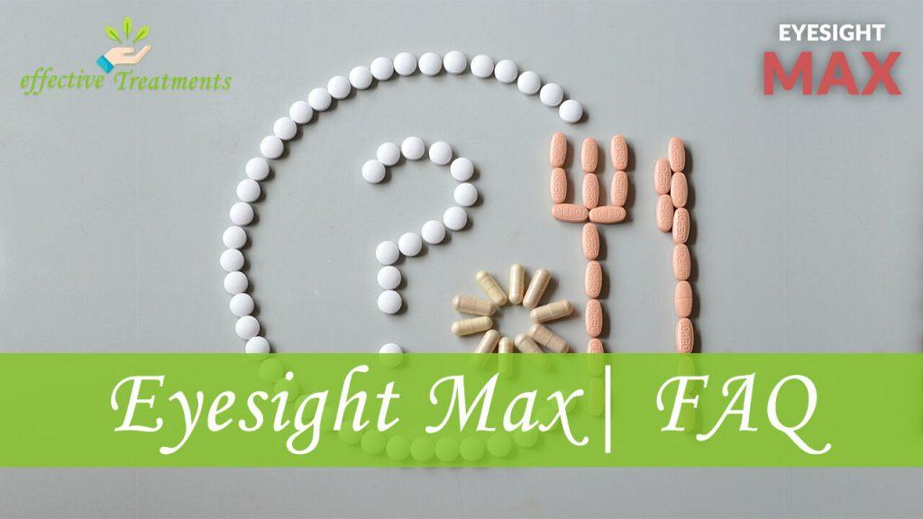 Eyesight Max FAQ