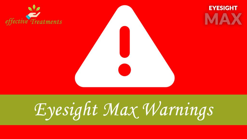 Eyesight Max warnings