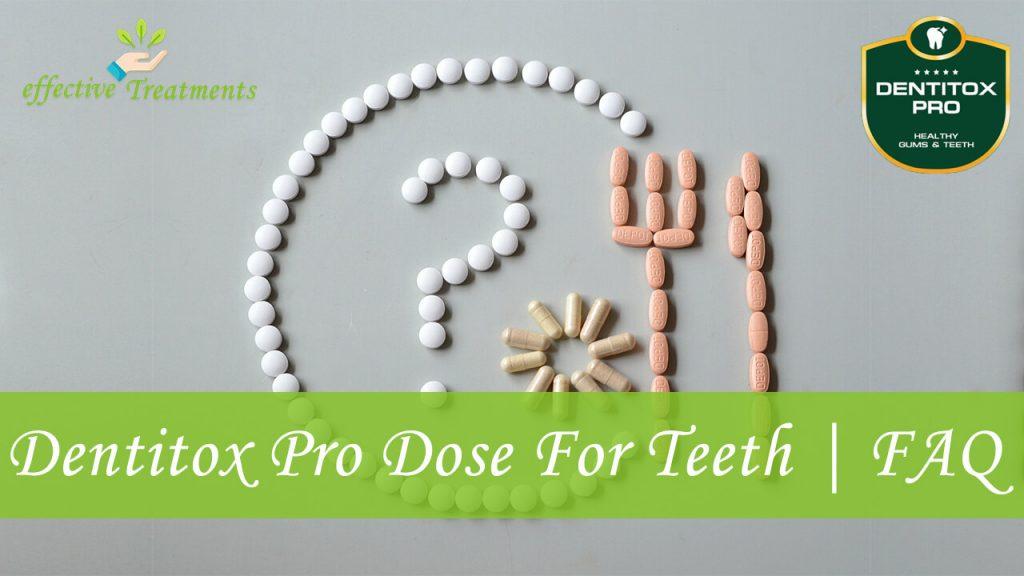 Dentitox Pro Dose For Teeth | FAQ